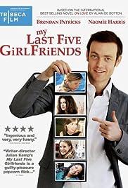 My Last Five Girlfriends Poster