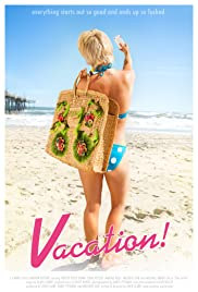 Vacation! (2010) Poster - Movie Forum, Cast, Reviews