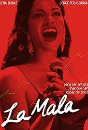 La mala (2008) - IMDb