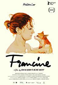 Francine (2012) Poster - Movie Forum, Cast, Reviews