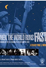 When the World Runs Fast Poster