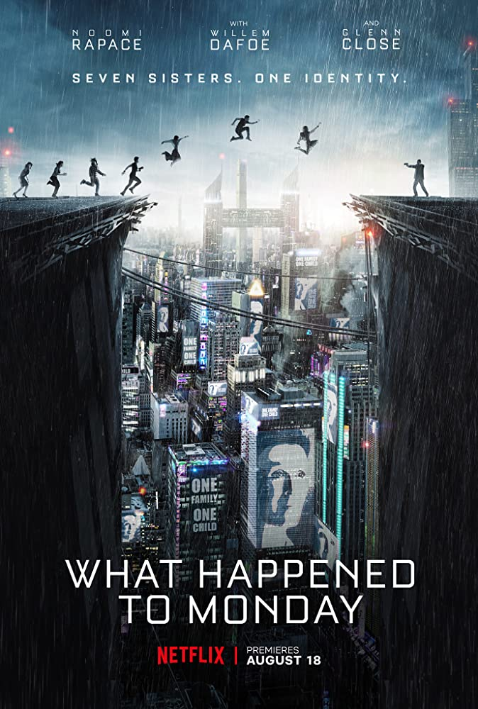 What Happened to Monday 2017 movie poster