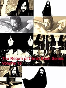 The Return of Christ Bash Series Volume 12 (2016)