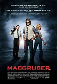 MacGruber (2010) Poster - Movie Forum, Cast, Reviews