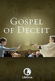 Gospel of Deceit(2006) Poster - Movie Forum, Cast, Reviews