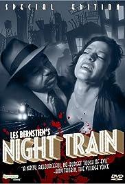 Night Train(1999) Poster - Movie Forum, Cast, Reviews