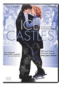 Ice Castles (2010) Poster - Movie Forum, Cast, Reviews
