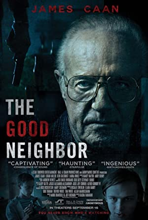 Permalink to Movie The Good Neighbor (2016)