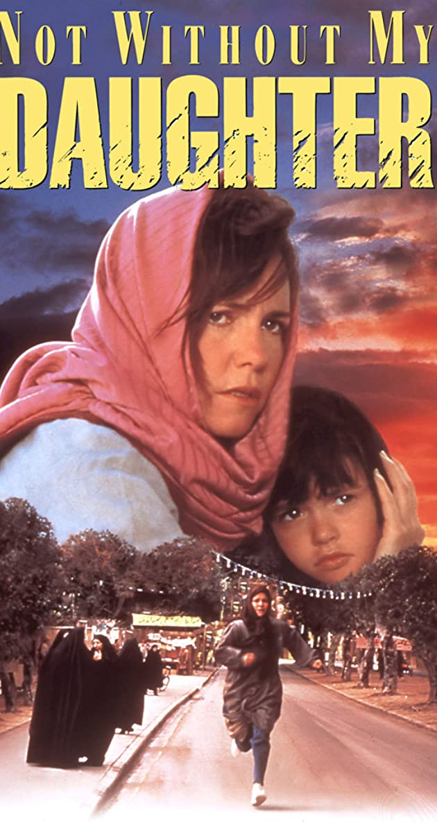 Watch Full HD Movie Not Without My Daughter (1991)