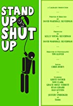 Stand Up or Shut Up