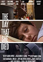 The Day That She Died