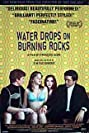 Water Drops on Burning Rocks (2000) Poster