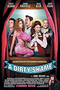 Watch free new movies no downloading A Dirty Shame [360x640]