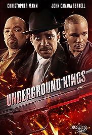 Underground Kings Poster