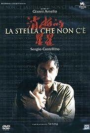 La stella che non c'è(2006) Poster - Movie Forum, Cast, Reviews