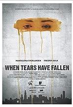 When Tears Have Fallen