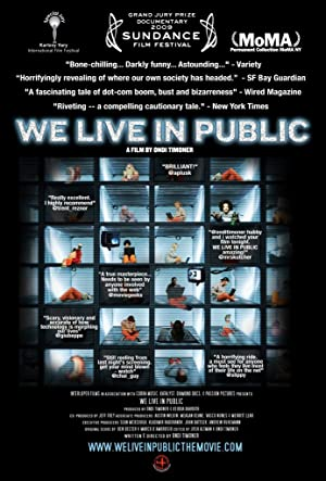 Documentary We Live in Public Movie