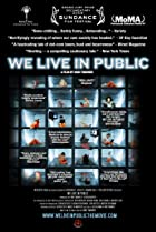 We Live in Public (2009) Poster
