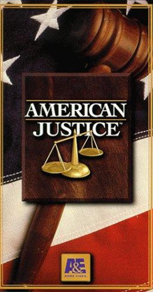 American Justice - Episodes - IMDb