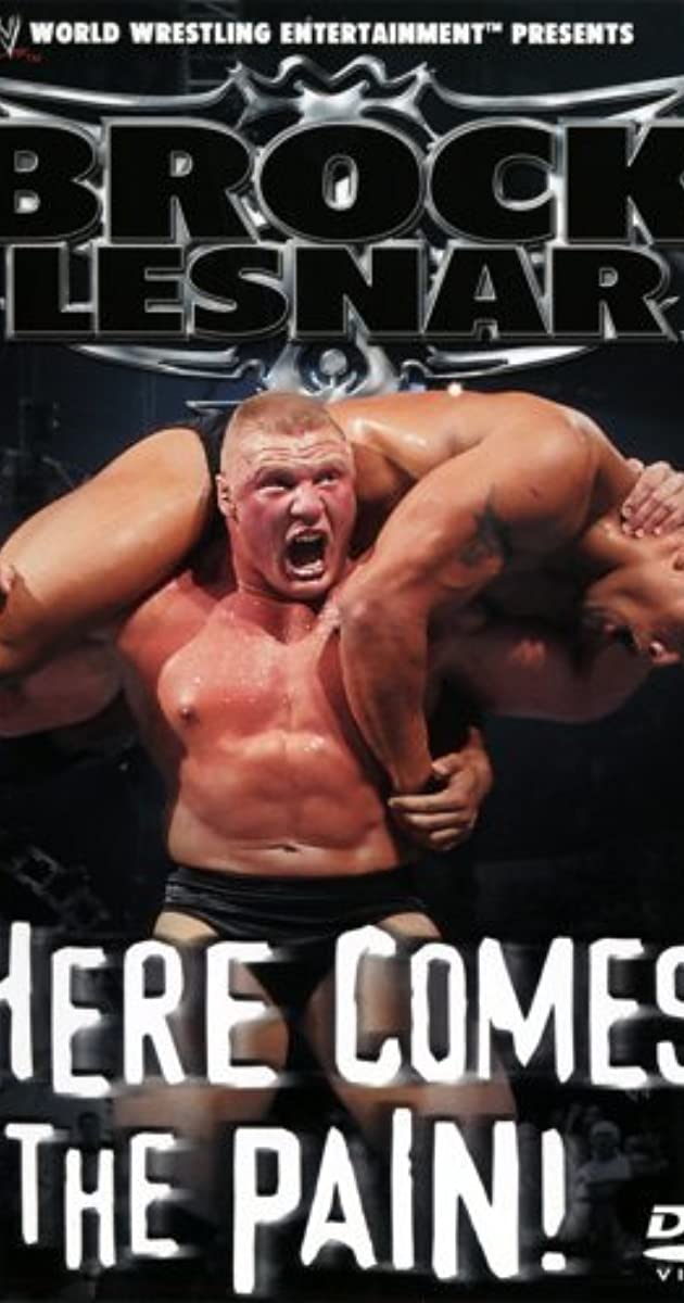 WWE Brock Lesnar Here Comes The Pain Video 2003