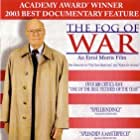 The Fog of War: Eleven Lessons from the Life of Robert S. McNamara (2003)