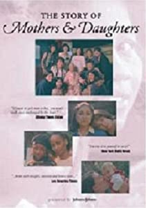 Downloads movies netflix The Story of Mothers \u0026 Daughters by [XviD]