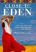 Close to Eden