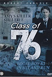 Class of '76 (2005) Poster - Movie Forum, Cast, Reviews