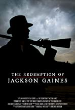 The Redemption of Jackson Gaines