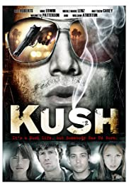 Kush (2007) starring Nick Annunziata on DVD on DVD