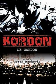 Kordon (2004) Poster - Movie Forum, Cast, Reviews