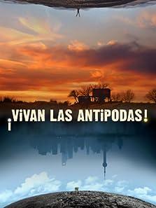 ¡Vivan las antípodas! (2011)