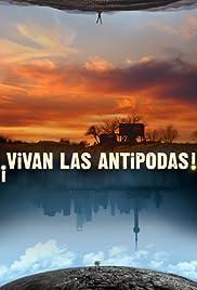 ¡Vivan las antípodas!(2011) Poster - Movie Forum, Cast, Reviews