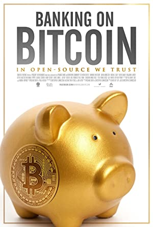 Movie Banking on Bitcoin (2016)
