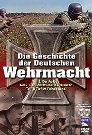 Die Geschichte der deutschen Wehrmacht Poster