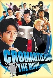 Chromartie High - The Movie Poster