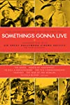 Something's Gonna Live (2010)