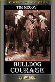 Bulldog Courage Poster