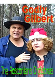 Godly Gilbert - The Rosconians Christmas