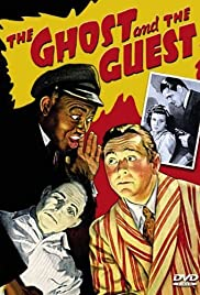 The Ghost and the Guest (1943) Poster - Movie Forum, Cast, Reviews
