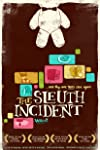 The Sleuth Incident (2008)