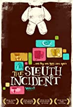 The Sleuth Incident