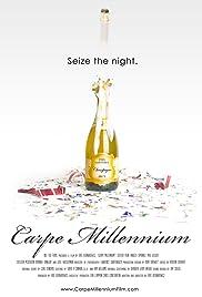 Carpe Millennium Poster