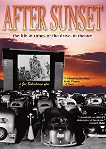 Watch old movie serials free After Sunset: The Life \u0026 Times of the Drive-In Theater by Kurt Kuenne [320p]