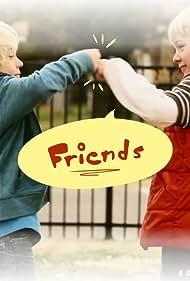 Friends (2012)