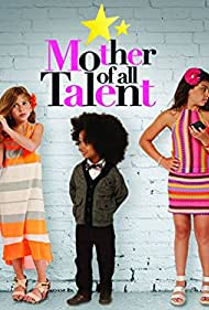 Mother of All Talent (2013)