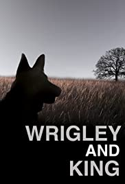 Wrigley and King Poster