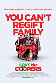 Love the Coopers – Haos de Crăciun