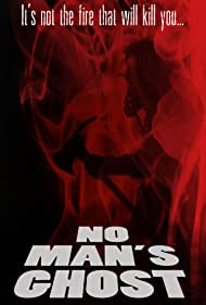 No Man's Ghost (2013)