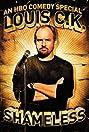 Louis C.K.: Shameless (2007) Poster
